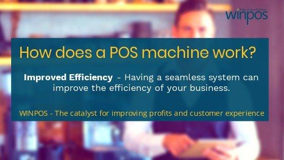 POS Machine efficiency