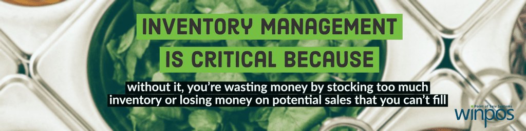 quote explaining why inventory management is critical